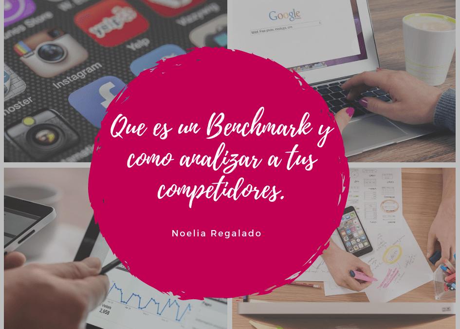 Que es un Benchmark y como analizar a tus competidores.