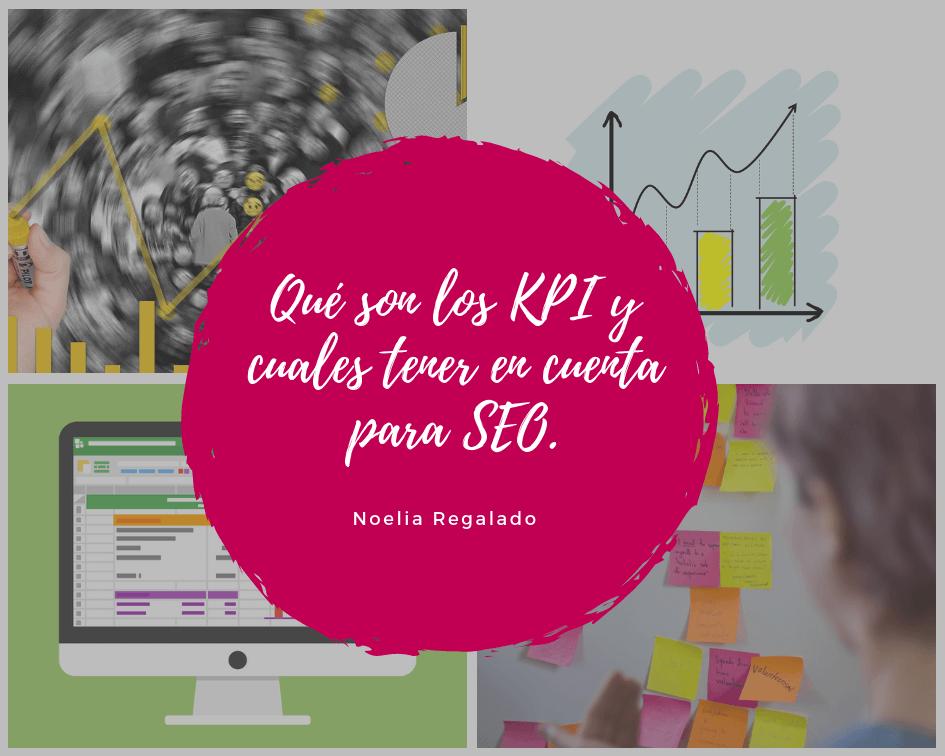 Qué son los KPI y cuales tener en cuenta para SEO.