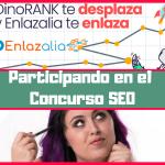 DinoRANK te desplaza y Enlazalia te enlaza concurso SEO